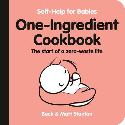 One-Ingredient Cookbook