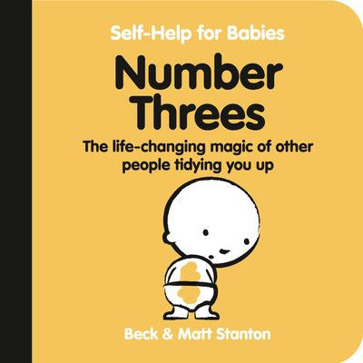 Number Threes: The Life-Changing Magic of Other People Tidying You Up (Self-Help for Babies, #5)