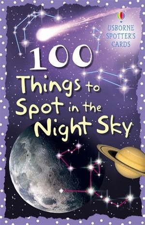 100 Things to Spot in the Night Sky Cards