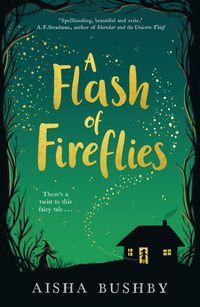 a-flash-of-fireflies