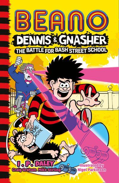 Beano Dennis & Gnasher: Battle for Bash Street School
