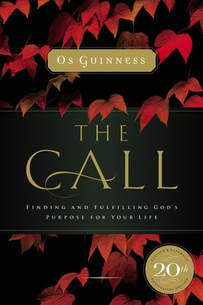 Cover image - The Call: Finding And Fulfilling God's Purpose For Your Life
