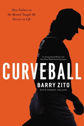 Cover image - Curveball: How Failure On The Mound Taught Me Success In Life