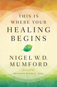 this-is-where-your-healing-begins