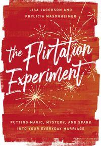the-flirtation-experiment
