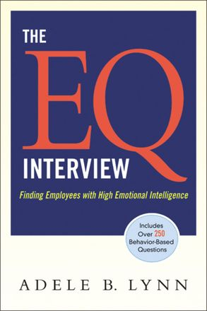 Cover image - The EQ Interview: Finding Employees With High Emotional Intelligence