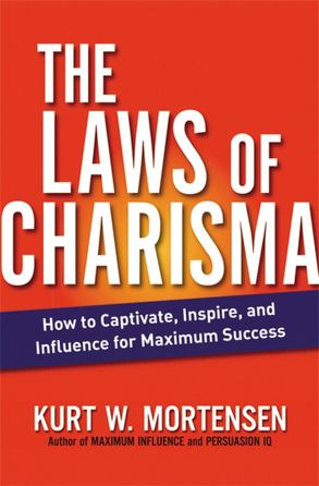 Cover image - The Laws Of Charisma: How To Captivate, Inspire, And Influence For Maximum Success
