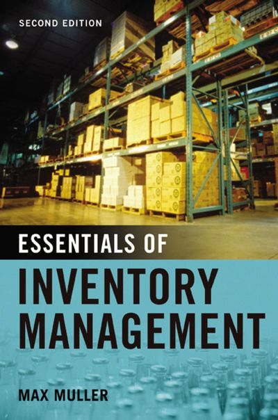 Essentials Of Inventory Management [Second Edition]