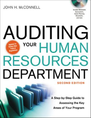 Cover image - Auditing Your Human Resources Department: A Step-By-Step Guide To Assessing The Key Areas Of Your Program