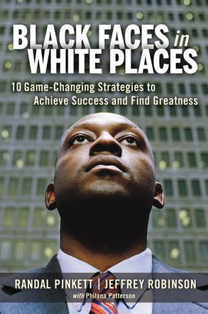 Cover image - Black Faces In White Places: 10 Game-Changing Strategies To Achieve Success And Find Greatness