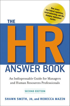 Cover image - The HR Answer Book: An Indispensable Guide For Managers And Human Resources Professionals