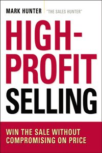 high-profit-selling-win-the-sale-without-compromising-on-price