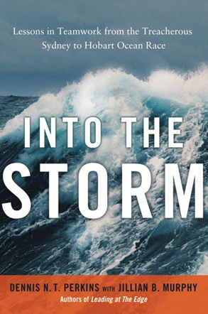 Cover image - Into The Storm: Lessons In Teamwork From The Treacherous Sydney To Hobart Ocean Race