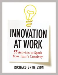 innovation-at-work-55-activities-to-spark-your-teams-creativity