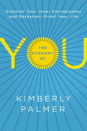 Cover image - The Economy Of You: Discover Your Inner Entrepreneur And Recession-proofYour Life