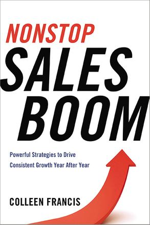 Cover image - Nonstop Sales Boom: Powerful Strategies To Drive Consistent Growth Year After Year