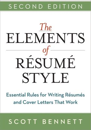 Cover image - The Elements Of Resume Style: Essential Rules For Writing Resumes And Cover Letters That Work