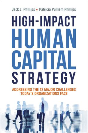 Cover image - High-Impact Human Capital Strategy: Addressing The 12 Major Challenges Today's Organizations Face