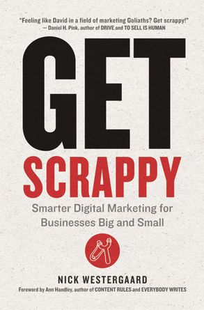 Cover image - Get Scrappy: Smarter Digital Marketing For Businesses Big And Small