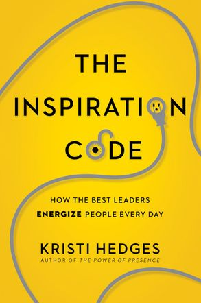 Cover image - The Inspiration Code: How The Best Leaders Energize People Every Day