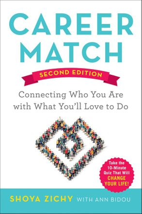 Cover image - Career Match: Connecting Who You Are With What You'll Love To Do