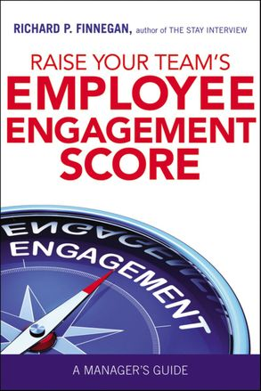 Cover image - Raise Your Team's Employee Engagement Score: A Manager's Guide