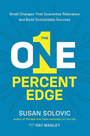 Cover image - The One-Percent Edge: Small Changes That Guarantee Relevance And Build Sustainable Success