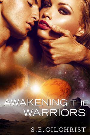 Awakening The Warriors (Novella)
