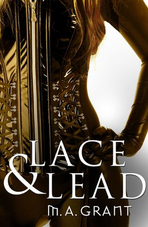 Lace & Lead (Novella)