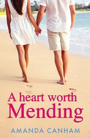 A Heart Worth Mending