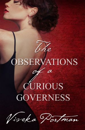 The Observations Of A Curious Governess (The Regency Diaries, #4)