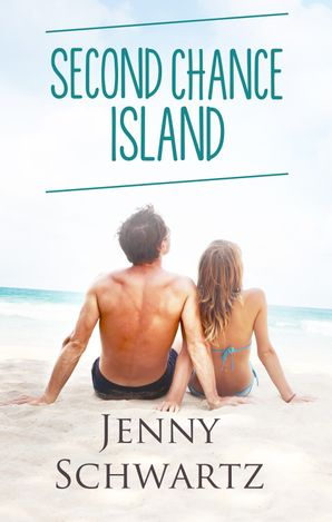 Second Chance Island (Love Coast to Coast, #1)