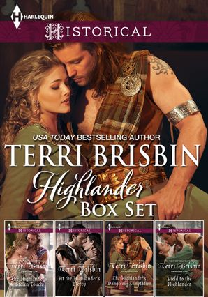Terri Brisbin Highlander Bundle/The Highlander's Stolen Touch/At The Highlander's Mercy/The Highlander's Dangerous Temptation/Yield To The H