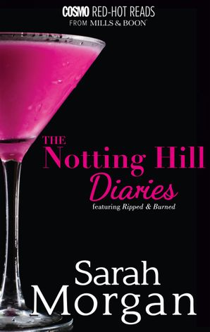 The Notting Hill Diaries/Ripped/Burned