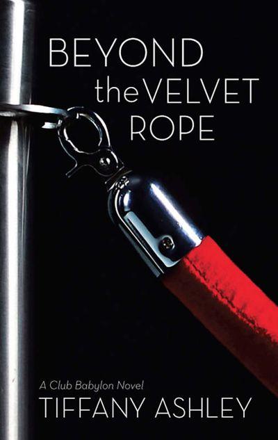 Beyond The Velvet Rope
