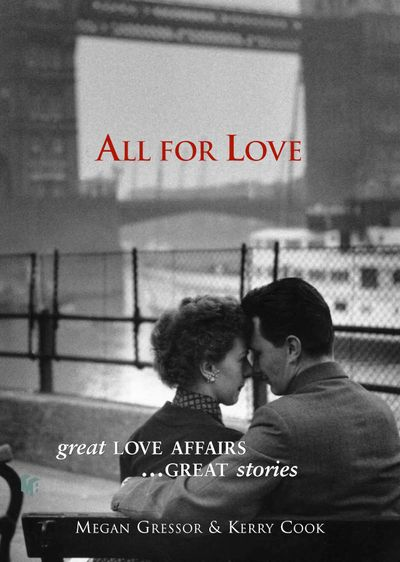 All for Love: Great love affairs...great stories