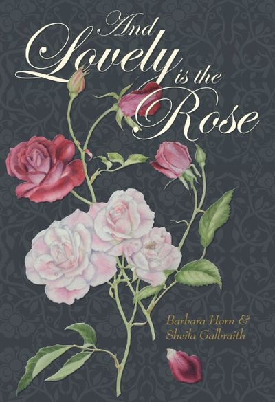 And Lovely is the Rose