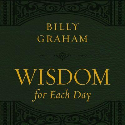 Wisdom for Each Day, with new takeaways