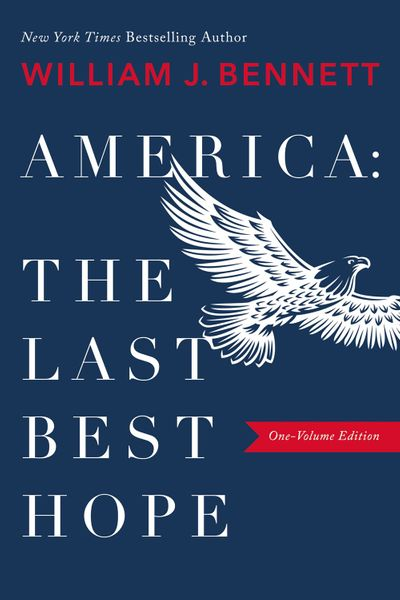America: The Last Best Hope