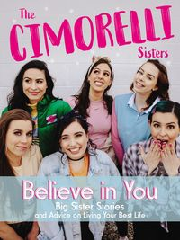 believe-in-you-big-sister-stories-and-advice-on-living-your-best-life