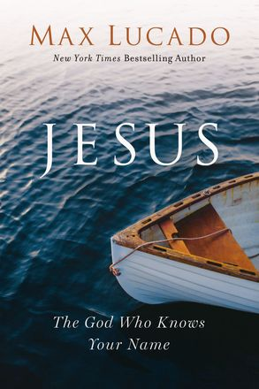 Cover image - Jesus: The God Who Knows Your Name