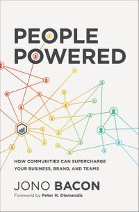 people-powered-how-communities-can-supercharge-your-business-brand-and-teams