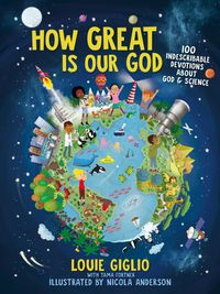 how-great-is-our-god-100-indescribable-devotions-about-god-and-science