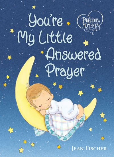 You're My Little Answered Prayer