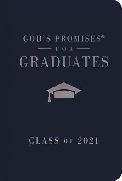 God's Promises for Graduates: Class of 2021 - Navy NKJV