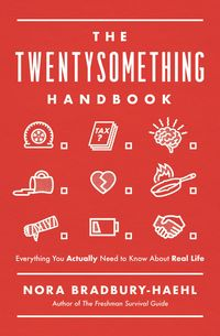 the-twentysomething-handbook-everything-you-actually-need-to-know-aboutreal-life