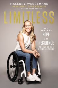 limitless-the-power-of-hope-and-resilience-to-overcome-circumstance