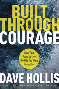 built-through-courage
