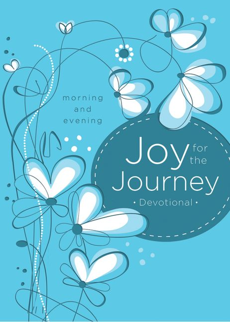Joy For The Journey Morning And Evening