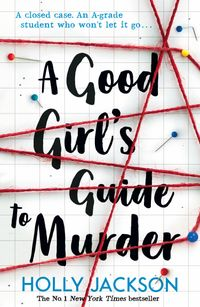 a-good-girls-guide-to-murder